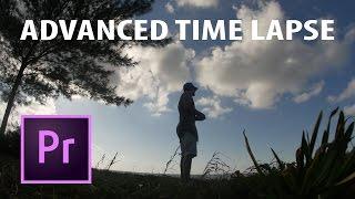 Premiere Pro: Advanced Time Lapse Effect (Sam Kolder, Taylor Cut Films)