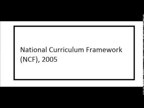 National Curriculum Framework NCF 2005