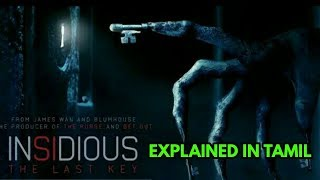 Insidious The Last Key - MOVIE EXPLAINED IN TAMIL| PUSHPARAJ OFFICIAL| MC LOGESH