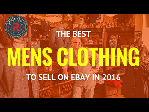 The Best Mens Clothing Brands To Sell on Ebay in 2016