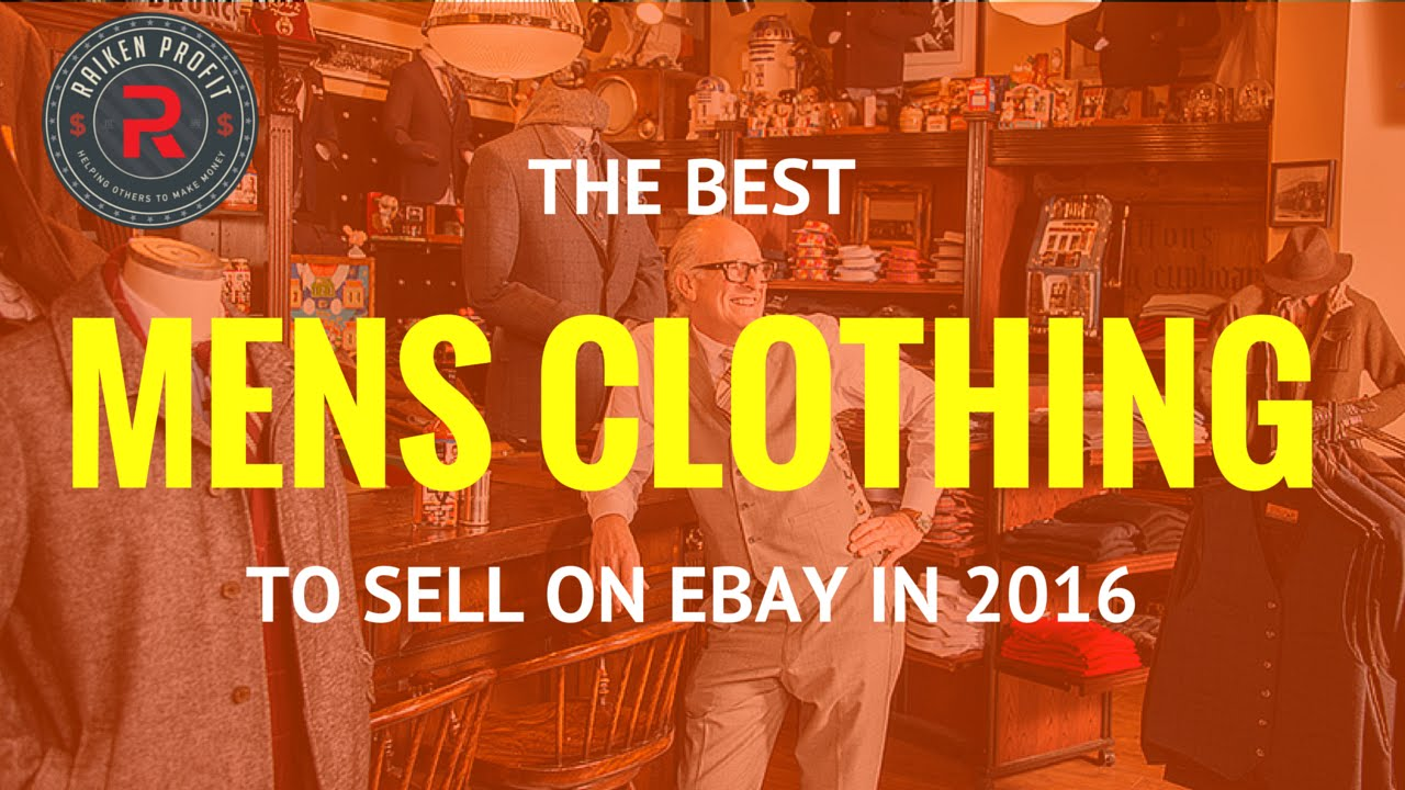 Best Mens Clothing Brands To Sell On Ebay