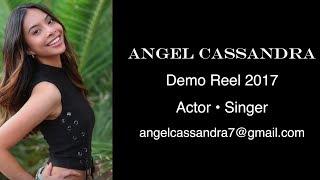 Angel Cassandra Acting/Singing Demo Reel