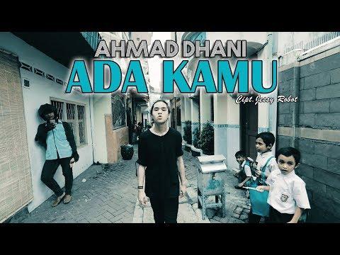 Ahmad Dhani - Ada Kamu