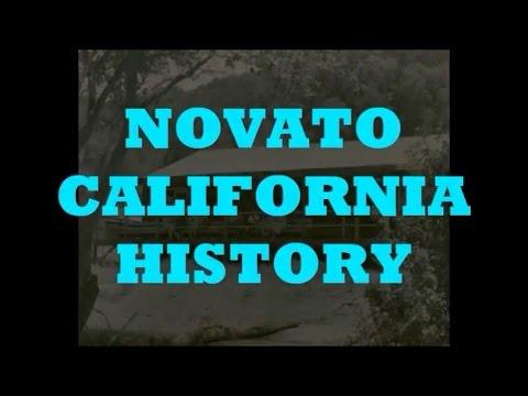 NOVATO, CALIFORNIA HISTORY