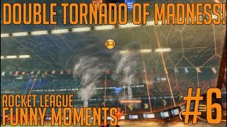 THE TORNADO DOESNT HELPING! - Rocket League Funny Moment #6