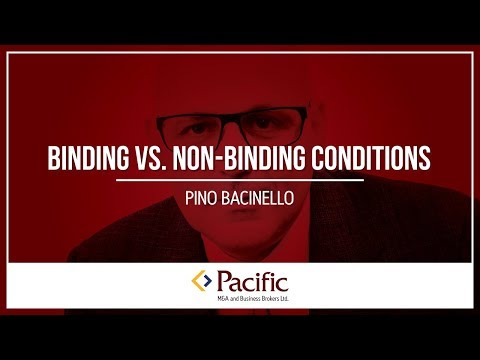 Binding vs. Non-Binding Conditions
