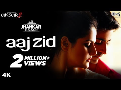 aaj-zid-(jhankar)---aksar-2-|-arijit-singh,-mithoon-|-zareen-khan,-gautam-rode