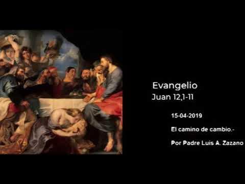 Evangelio del Día Lunes 15 de Abril