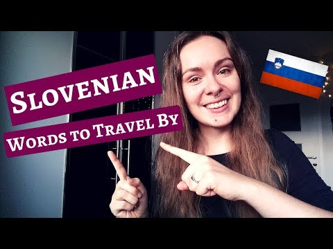 Slovenian Words to Travel By | #1: Basic Words and Phrases