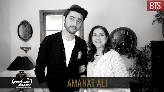 Behind The Scenes With Amanat Ali | Speak Your Heart With Samina Peerzada