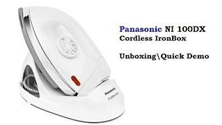 Panasonic NI 100DX Wireless/Cordless Iron Box Unboxing Quick Demo