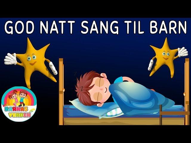 God natt sang til barn | Barnesanger på norsk | Norske barnesanger | 12min