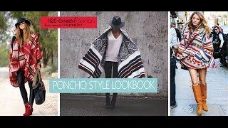 Poncho Style Fall/Winter Lookbook