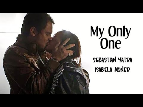 Sebastian Yatra ft Isabela Moner - My Only One Tradução A Dona do Pedaço
