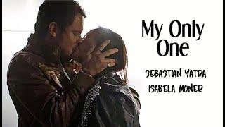 Baixar Sebastian Yatra ft. Isabela Moner - My Only One (Tradução) A Dona do Pedaço