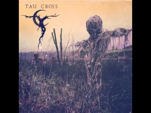 TAU CROSS - Hangman's Hyll