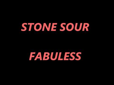 Stone Sour -Fabuless Lyrics