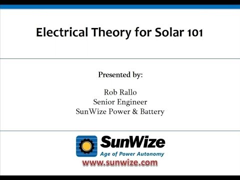 Electrical 101 For Solar Applications