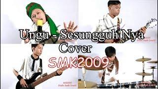 Ungu   Sesungguhnya  Cover SMK2009