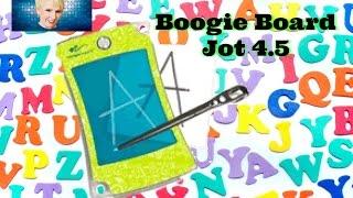 Look Ma, No Paper!!! Boogie Board Jot 4.5
