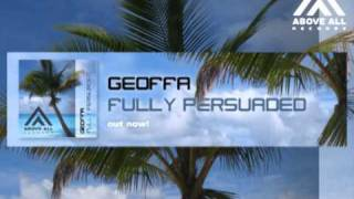 Geoffa - Fully Persuaded (Art Inc. remix)