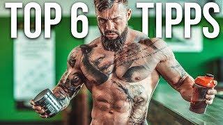 Top 6 Fitness & Bodybuilding Tipps für DEINEN Muskelaufbau