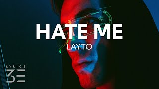Download Layto - Hate Me (Lyrics)