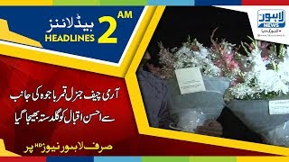 02 AM Headlines Lahore News HD - 07 May 2018