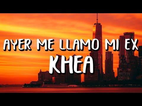 KHEA feat. Lenny Santos – Ayer Me Llamó Mi Ex (Letra/Lyrics)