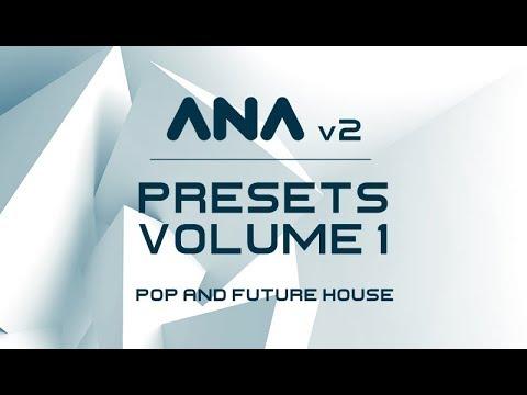 ana 2 presets download