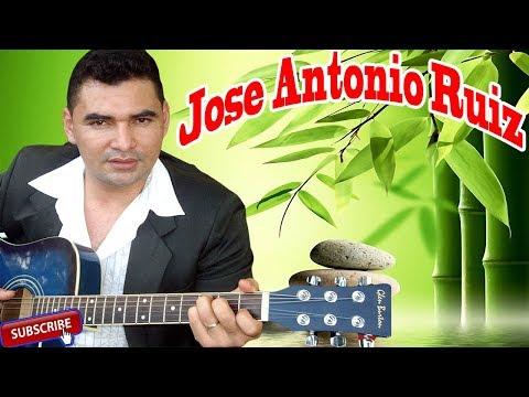 Jose Antonio Ruiz / Colección Sus 22 Mejores Alabanzas - Musica Cristiana Hondureña