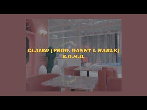 「B.O.M.D. - Clairo prod. Danny L Harle (lyrics)👼🏹」