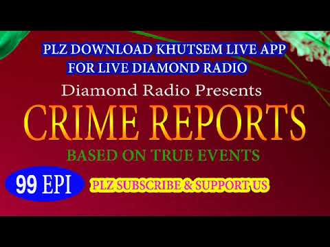 Diamond Radio Crime Reports 99 Episode