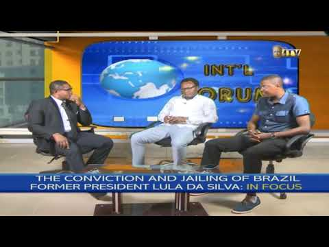INT'L FORUM: CONVICTION AND JAILING OF BRAZIL EX-PRESIDENT, LULA DA SILVA