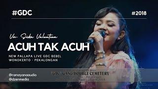Acuh Tak Acuh - New Pallapa Live GDC - Siska Valentina