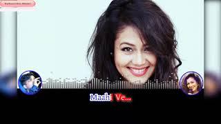 Maahi Ve Unplugged Karaoke Song | Acoustics | Neha Kakkar | Unplugged | Sujeet Das