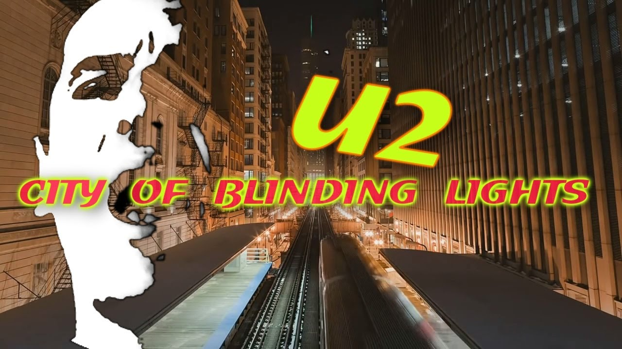 U2 City Of Blinding Lights By Stan With Lyrics