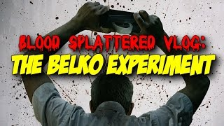 The Belko Experiment (2017) - Blood Splattered Vlog (Horror Movie Review)