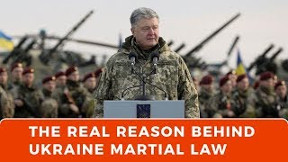 The real reason behind Ukraine's sudden martial law