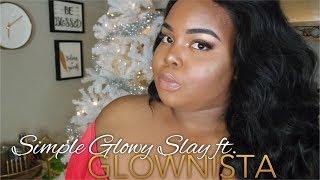Simple Glowy Slay Talk-Through ft. GLOWNISTA by Passion Jonesz