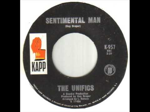 The Unifics Sentimental Man