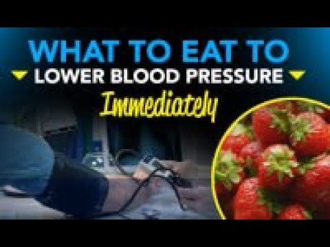 What Can I Eat To Lower My Blood Pressure Immediately?