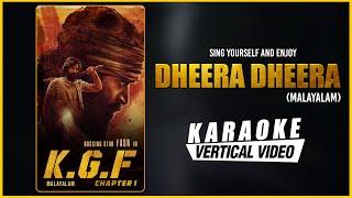 Dheera Dheera - Karaoke | KGF Malayalam Movie | Yash | Prashanth Neel | Ravi Basrur |Kgf Movie Songs