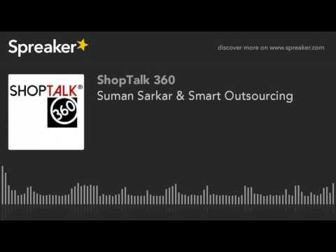 Suman Sarkar & Smart Outsourcing