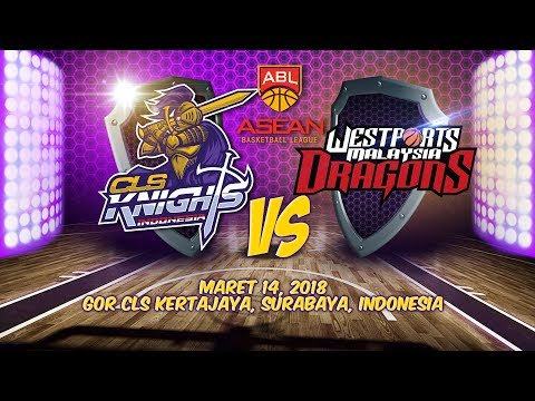 CLS Knights Indonesia VS Westports Malaysia Dragons | ABL 2017 - 2018