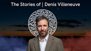 How Denis Villeneuve Tells A Story