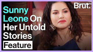 Sunny Leone On Her Untold Stories