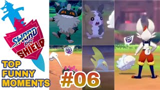 PART 06 Pokemon Sword and Shield TOP FUNNY & CUTE MOMENTS COMPILATION