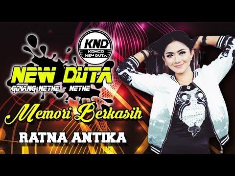 MEMORI BERKASIH | RATNA ANTIKA feat CAK BAGONG | NEW DUTA | 2019