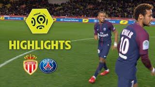 AS Monaco - Paris Saint-Germain (1-2) - Highlights - (ASM - PARIS) / 2017-18